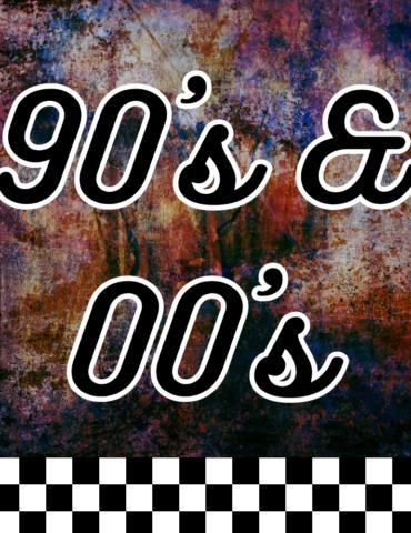 90s & 00s