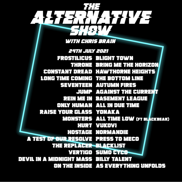 Alternative Show 24th July